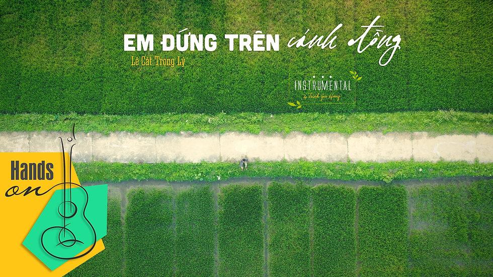 Em đứng trên cánh đồng » Lê Cát Trọng Lý ✎ Beat Instrumental by Trịnh Gia Hưng