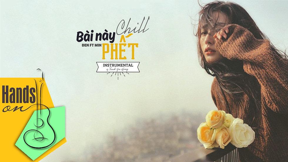 Bài này chill phết » Đen ft Min ✎ Beat Instrumental by Trịnh Gia Hưng