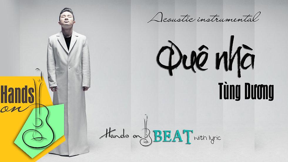 Quê nhà » Tùng Dương ✎ acoustic Beat by Trịnh Gia Hưng