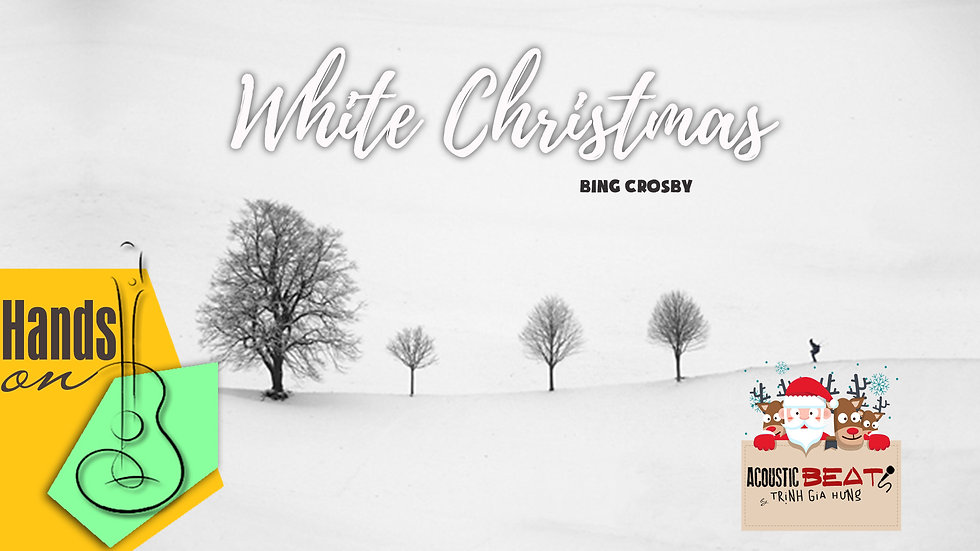 White Christmas » Bossa Nova ✎ acoustic Instrumental by Trịnh Gia Hưng