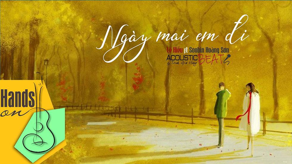 Ngày mai em đi ✎ acoustic Beat (tone nữ) by Trịnh Gia Hưng