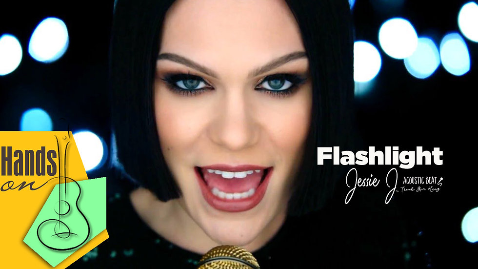 Flashlight » Jessie J ✎ acoustic Instrumental by Trịnh Gia Hưng