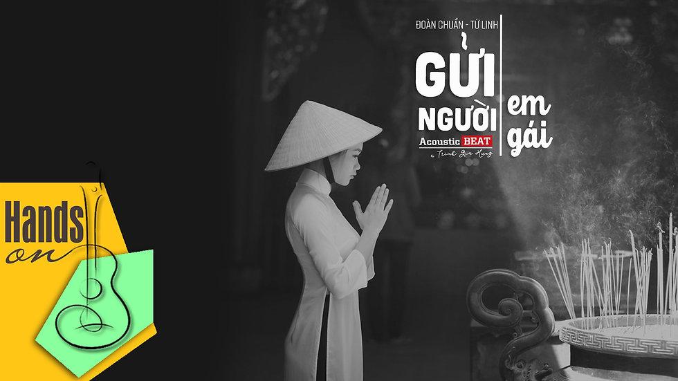 Gửi người em gái » Tùng Dương ✎ acoustic Beat by Trịnh Gia Hưng