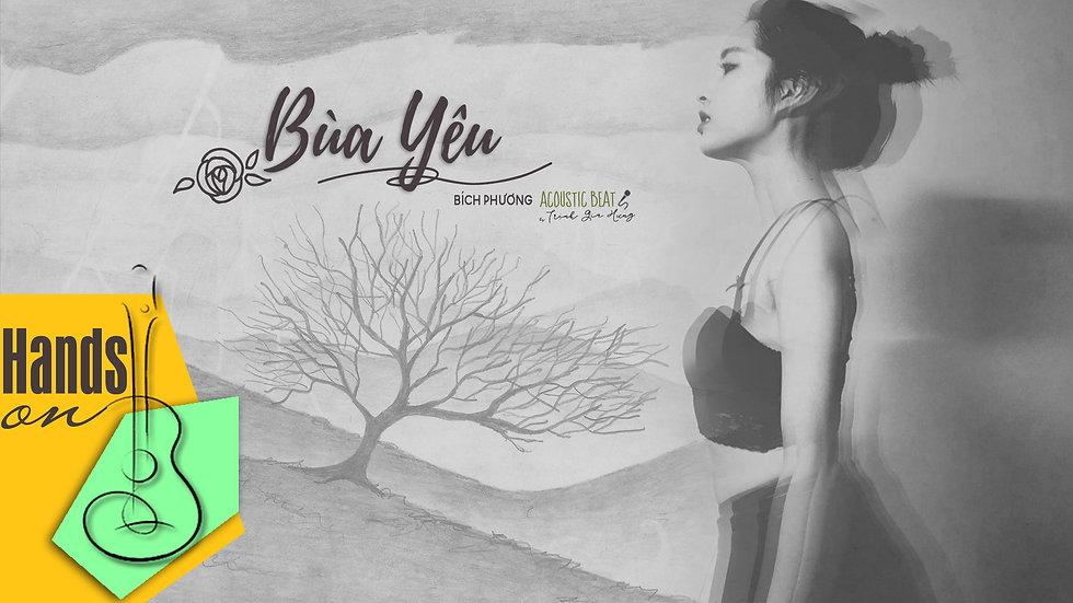 Bùa yêu » Bích Phương ✎ acoustic Beat by Trịnh Gia Hưng