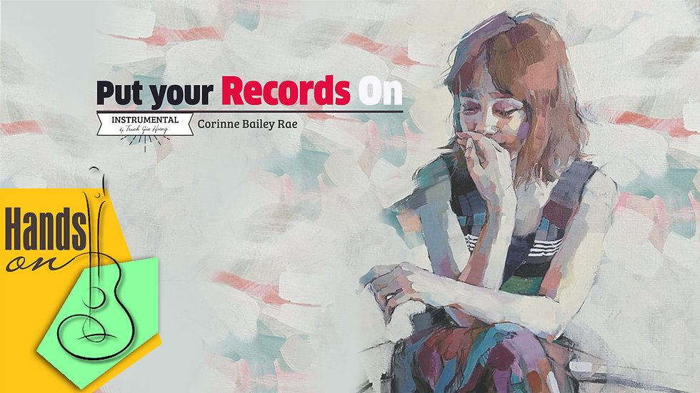 Put your records on » Corinne Bailey Rae ✎ acoustic Instrumental by Gia Hưng