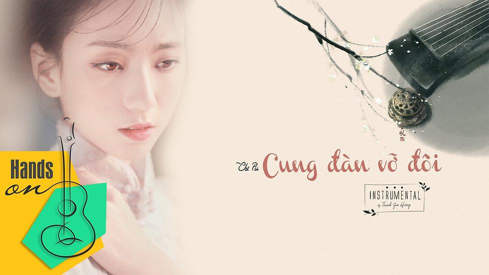 Cung đàn vỡ đôi - Chi Pu » acoustic Beat Instrumental by Trịnh Gia Hưng