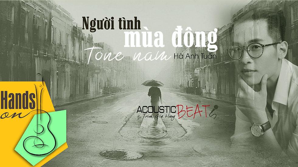 Người tình mùa đông » Hà Anh Tuấn ✎ acoustic Beat (tone nam) by Trịnh Gia