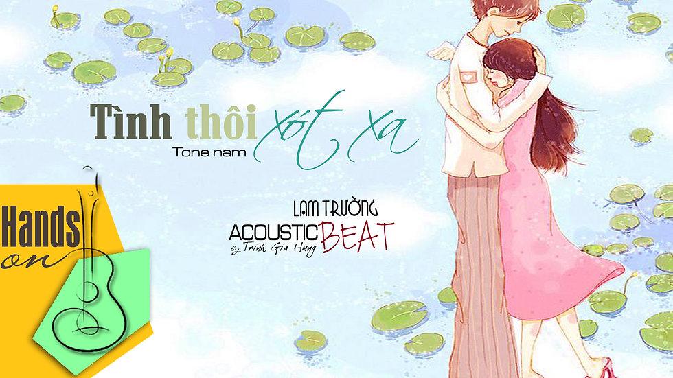 Tình thôi xót xa » Lam Trường ✎ acoustic Beat (tone nam) by Trịnh Gia Hưn