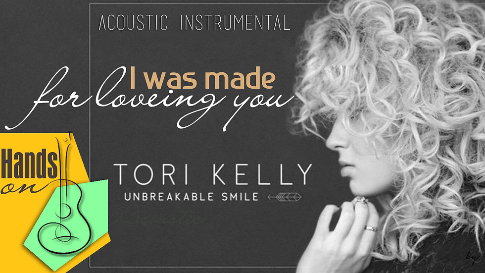 I was made for loving you » Tori Kelly ✎ acoustic Instrumental by Trịnh Gia Hưng