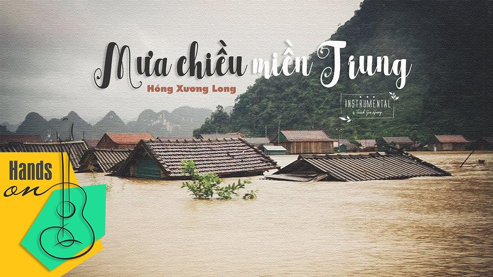 Mưa chiều miền Trung - Hồng Xương Long » Beat Instrumental by Trịnh Gia Hưng