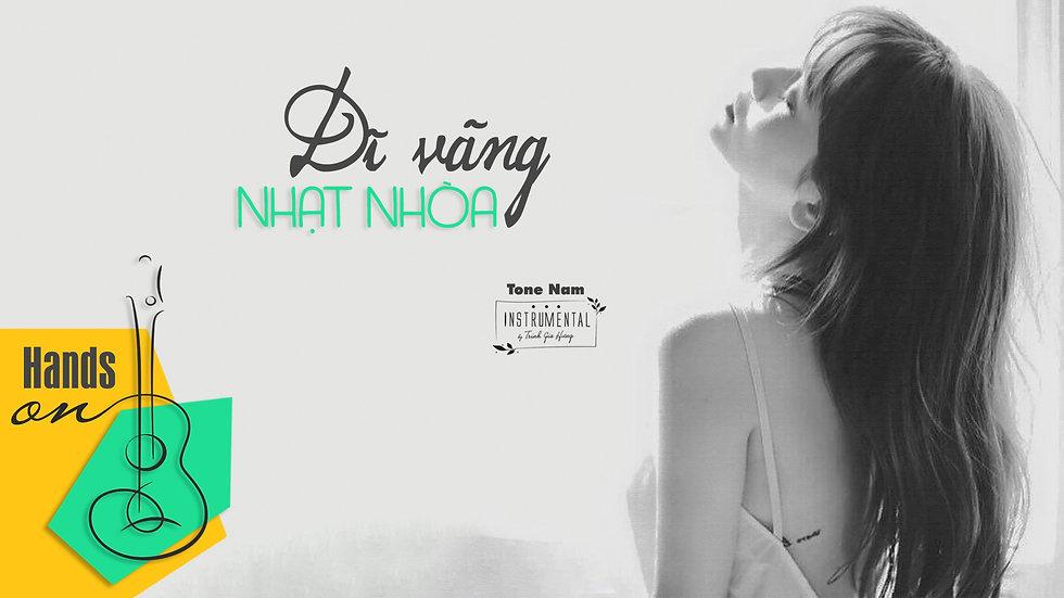 Dĩ vãng nhạt nhòa » acoustic Beat Instrumental (tone nam) by Trịnh Gia Hưng