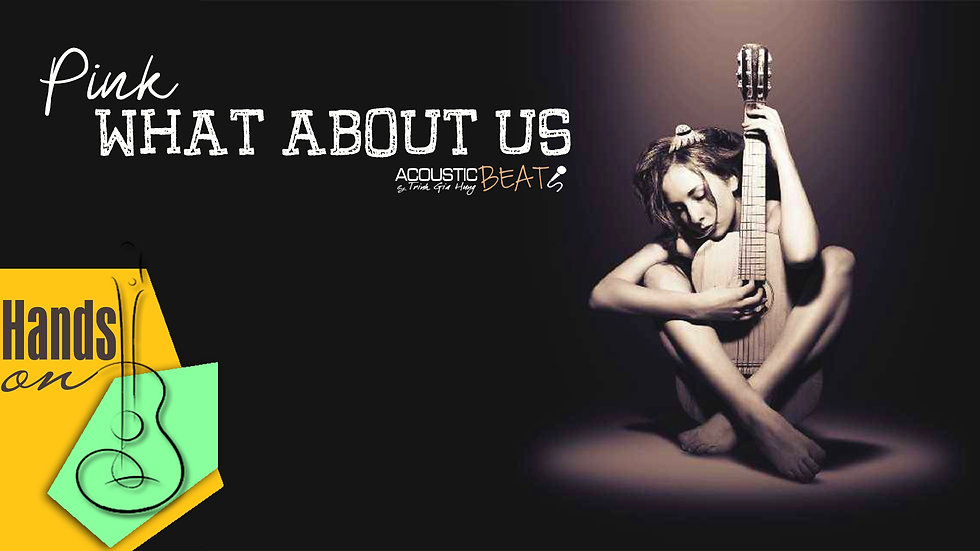 What about us » Pink ✎ acoustic Instrumental by Trịnh Gia Hưng
