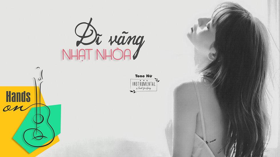 Dĩ vãng nhạt nhòa » acoustic Beat Instrumental (tone nữ) by Trịnh Gia Hưng