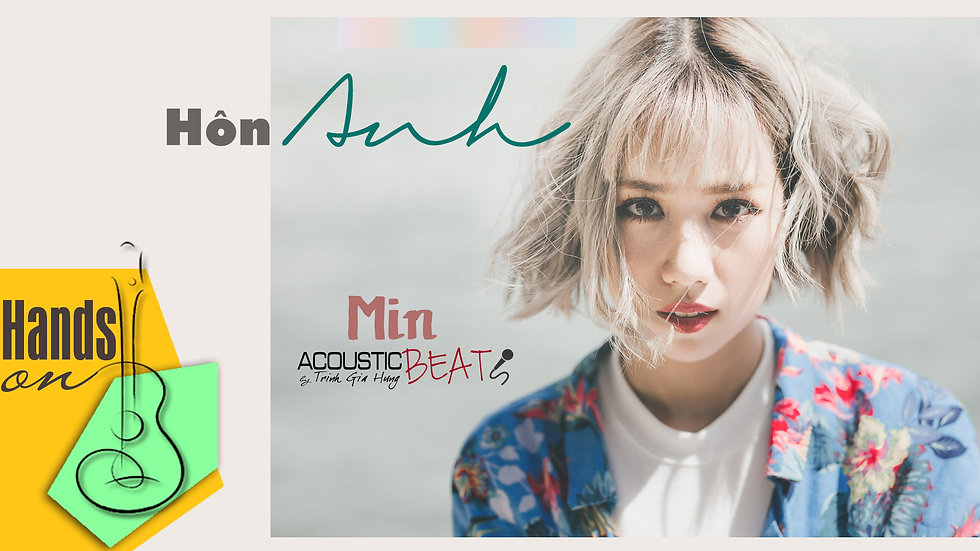 Hôn anh » Min ✎ acoustic Beat by Trịnh Gia Hưng