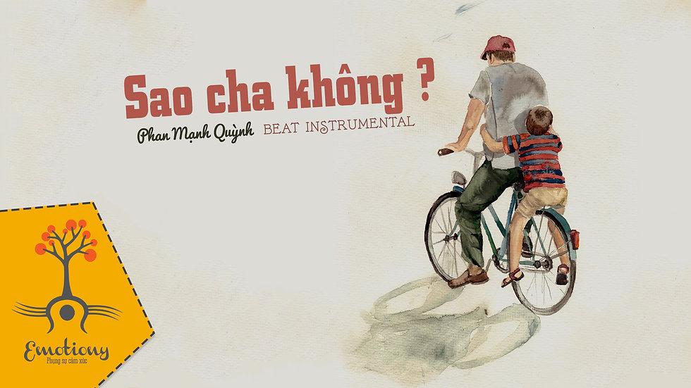 Sao cha không – Phan Mạnh Quỳnh - Beat Instrumental by Trịnh Gia Hưng   Emotiony