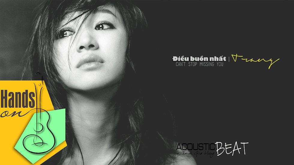 Điều buồn nhất » Kai Dinh | Trang cover ✎ acoustic Beat by Trịnh Gia Hưng