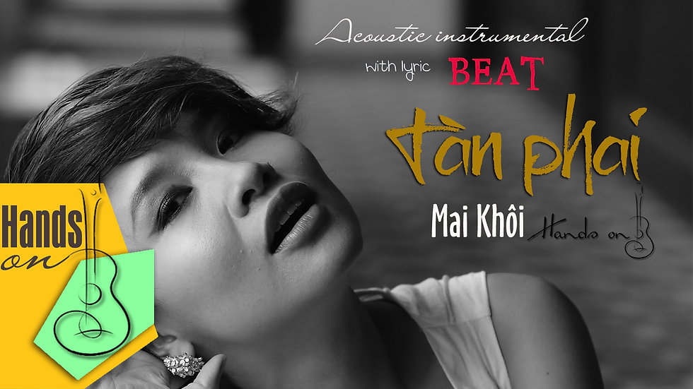 Tàn phai » Mai Khôi ✎ acoustic Beat by Trịnh Gia Hưng
