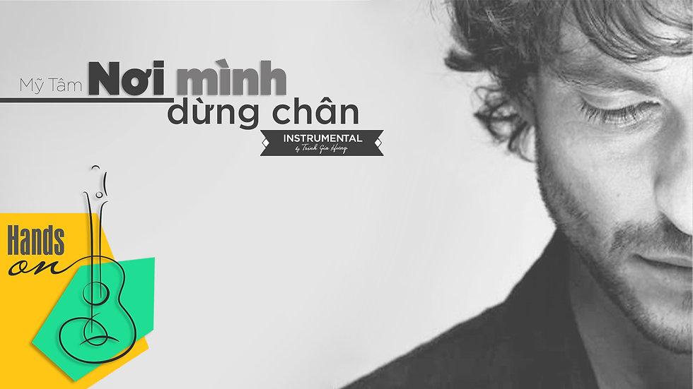 Nơi mình dừng chân » Mỹ Tâm ✎ Beat Instrumental Tone nam by Trịnh Gia Hưng