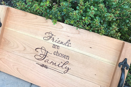 Friends are Family Tray