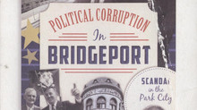 """Order """"Political Corruption in Bridgeport: Scandal in the Park City"""" today!"""