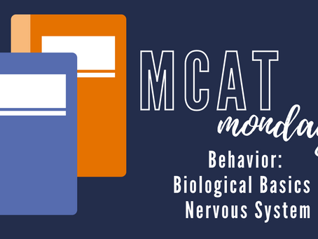 MCAT Monday: Behavior - Biological basis of behavior