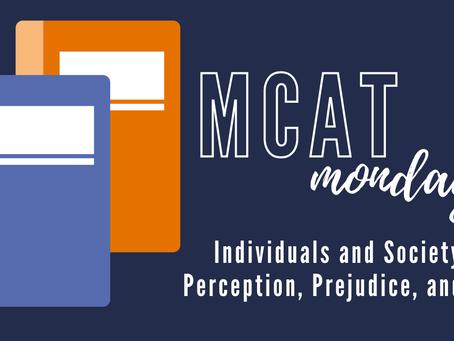 MCAT Monday: Individuals and Society - Perception, Prejudice, and Bias