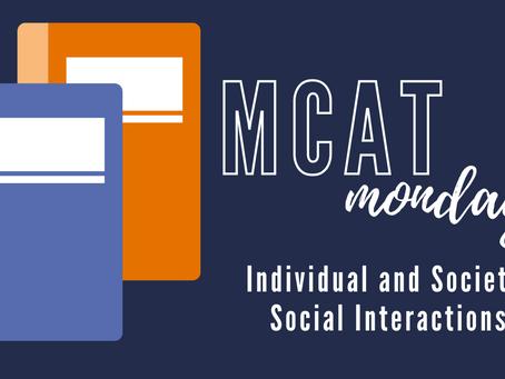 MCAT Monday: Individuals and Society - Social Interactions