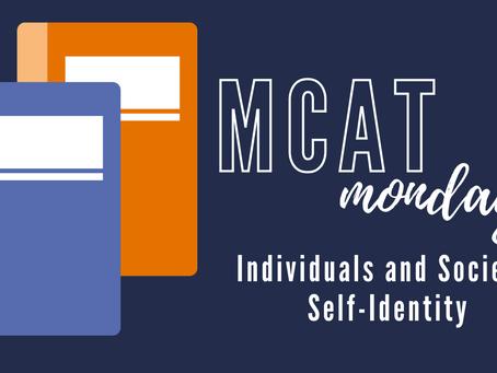 MCAT Monday: Individuals and Society - Self-Identity