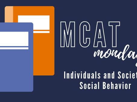 MCAT Monday: Individuals and Society - Social Behavior
