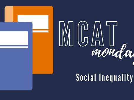 MCAT Monday: Social Inequality