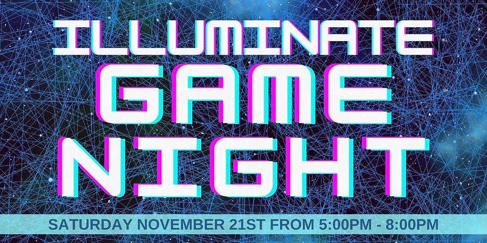 Illuminate Game NIght