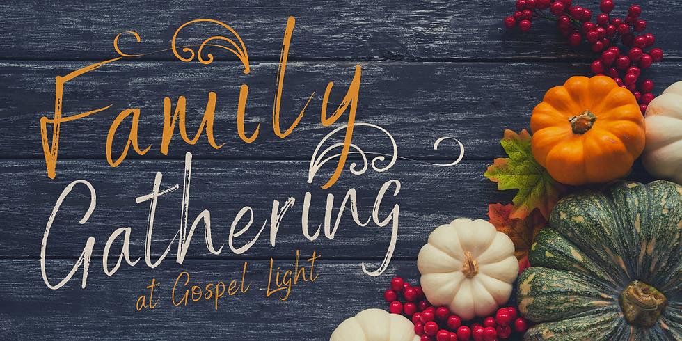 Gospel Light Family Gathering