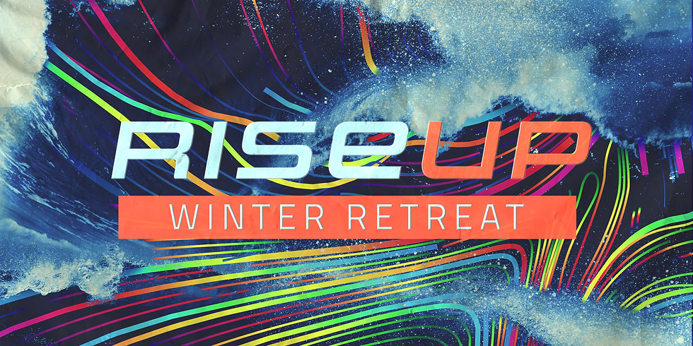 Rise Up Winter Retreat