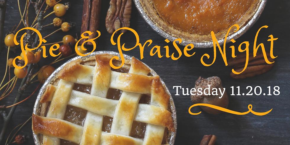 Pie & Praise NIght
