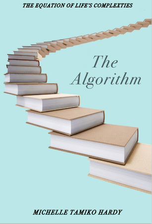 AVAILABLE JULY 15, 2021 - The Algorithm: The Equation of Life's Complexities