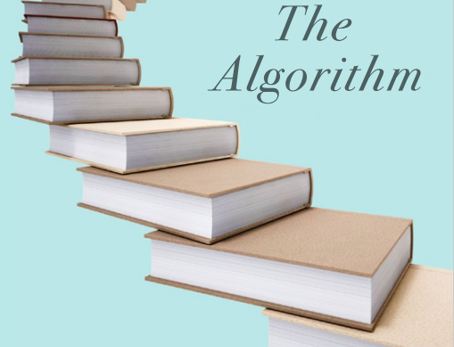 AVAILABLE JULY 15, 2021- The Algorithm: The Equation to Life's Complexities