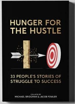 Hunger for the Hustle