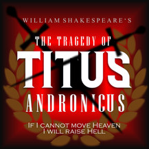 Titus Andronicus - Shakespeare on the Kennebec