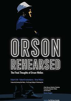 Orson Rehearsed .jpg