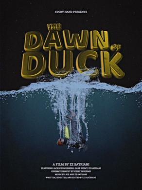 The Dawn of Duck [SHORT FILM]