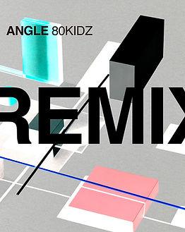 80KIDZ_ANGLE_REMIXES_cover.jpg