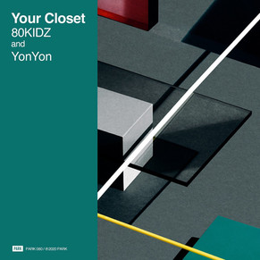【PLAYLIST IN】80KIDZ - Your Closet feat. YonYon