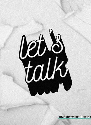 Let's Talk : découvre ou redécouvre un style de danse & un-e artiste chaque mois !