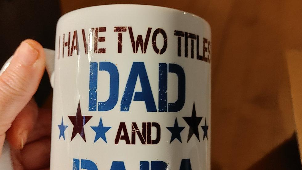 Dad and Papa Mug