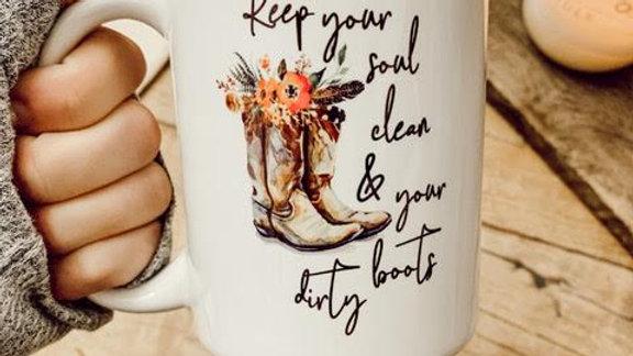 Clean soul, dirty boots mug