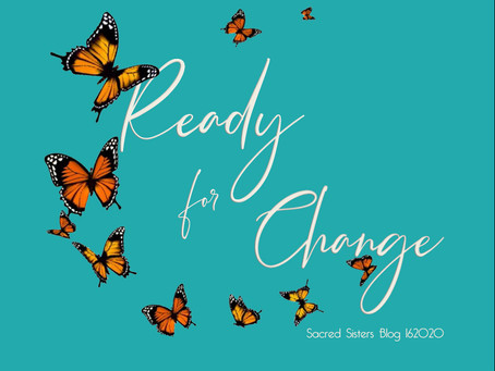Ready for Change