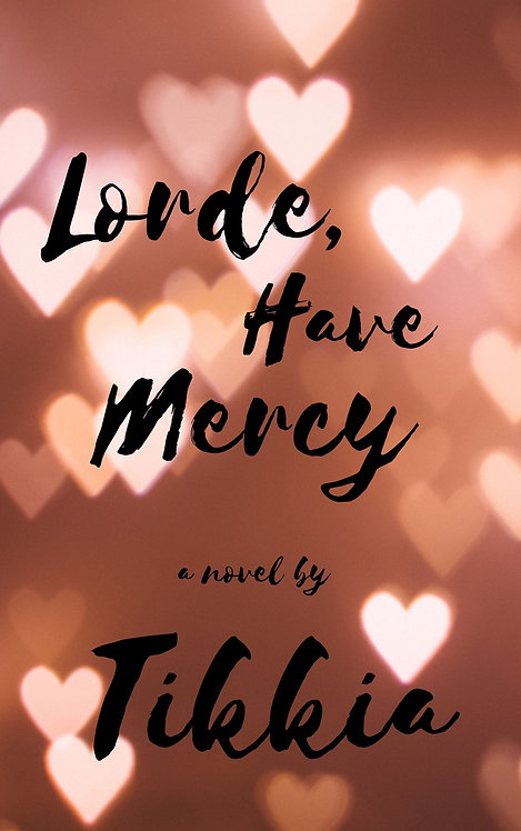Lorde, Have Mercy (Signed)