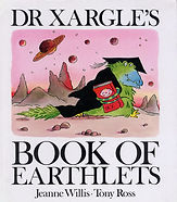 Picture Books - Dr Xargle Earthlets.jpg