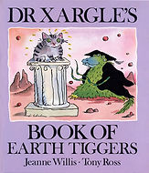 Picture Books - Dr Xargle Earth Tiggers.