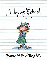 Picture Books - I Hate School.jpg